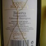 Ramon Roqueta 2006 Reserva. Cabernet Sauvignon, Tempranillo.